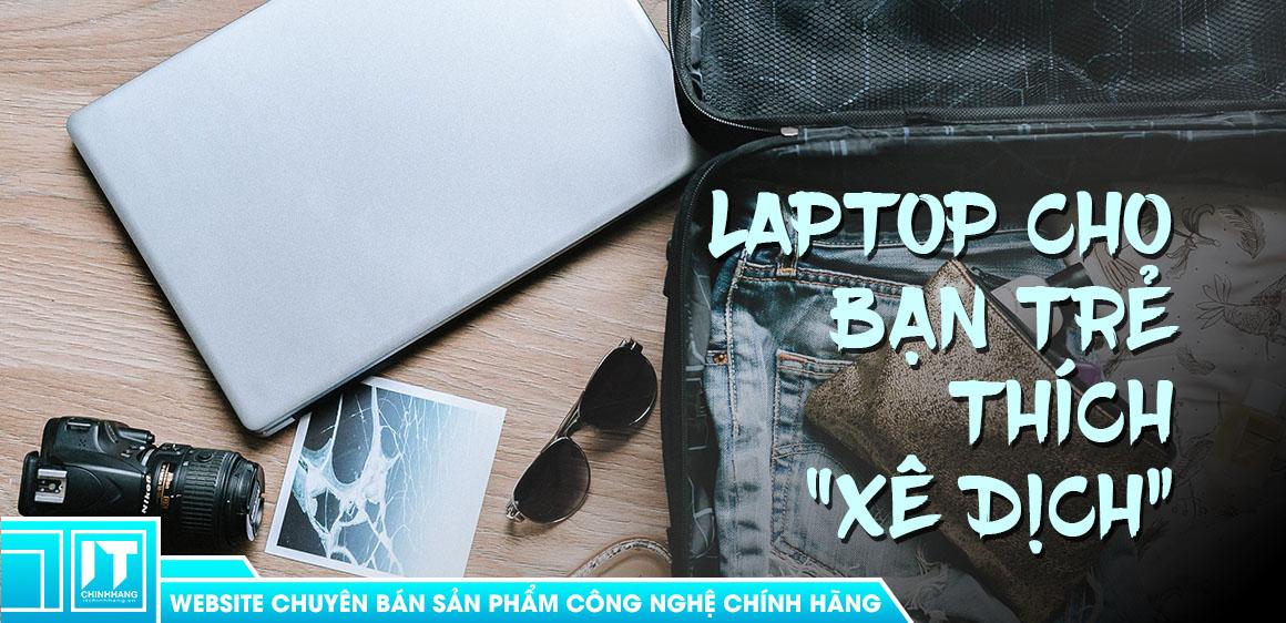 laptop cho sinh viên ngành du lịch